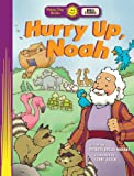 img - for Hurry Up, Noah (Happy Day  Books: Bible Stories) book / textbook / text book