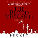 The Blood Vivicanti Part 2: Wyn |  Becket