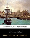 img - for Les barricades myst rieuses (French Edition) book / textbook / text book