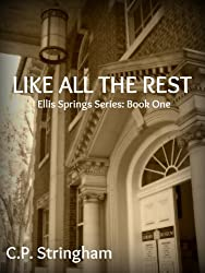 LIKE ALL THE REST (Ellis Springs Series Book 1)