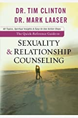 Quick-Reference Guide to Sexuality & Relationship Counseling, The Kindle Edition
