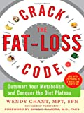 Crack the Fat-Loss Code, Wendy Chant, 007154691X