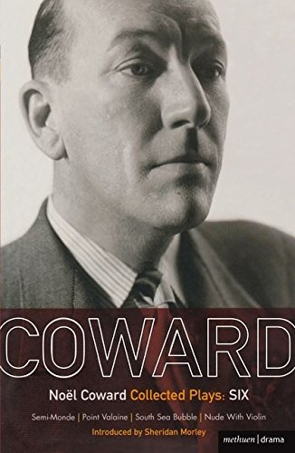Noel Coward: Collected Plays SIX (v. 6)