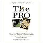 The Pro: Lessons from My Father About Golf and Life | Claude Harmon