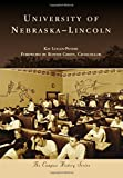 University of Nebraska-Lincoln (Campus History)