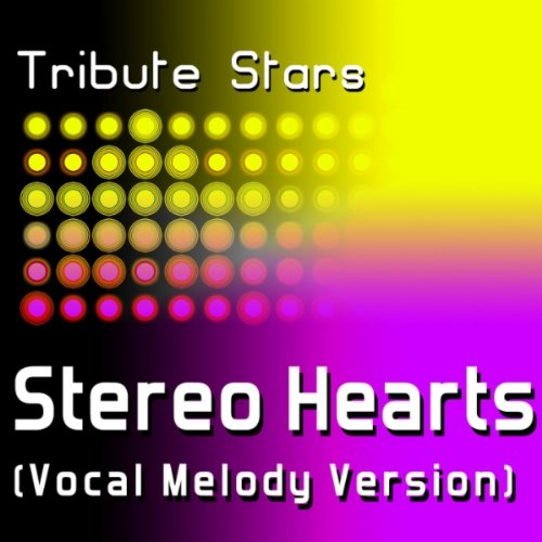 Class Heroes Feat. Adam Levine - Stereo Hearts (Vocal Melody Version