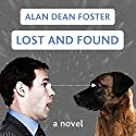 Lost and Found: The Taken Trilogy, Book 1 Audiobook by Alan Dean Foster Narrated by Oliver Wyman