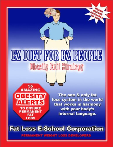 EZ Diet For BZ People: Obesity Exit Strategy ()