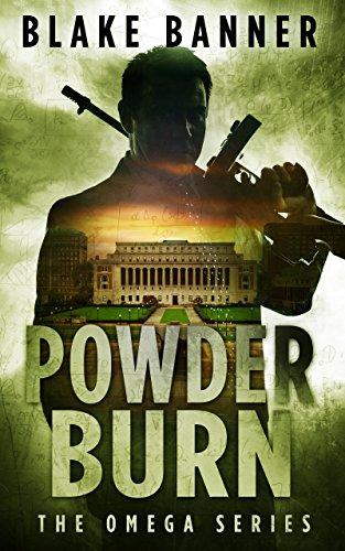 Powder Burn - An Action Thriller Novel (Omega Series Book 8)