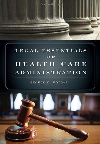 Legal Essentials Of Health Care Administration
