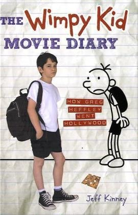 The Wimpy Kid Movie Diary: How Greg Heffley Went Hollywood - Book  of the Diary of a Wimpy Kid