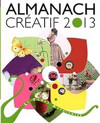Almanach créatif 2013 par Sabine Alaguillaume