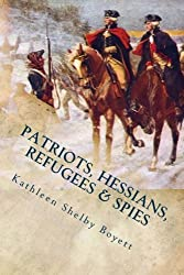 Patriots, Hessians, Refugees & Spies