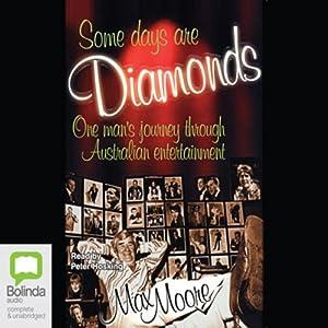 Some Days Are Diamonds Audiobook