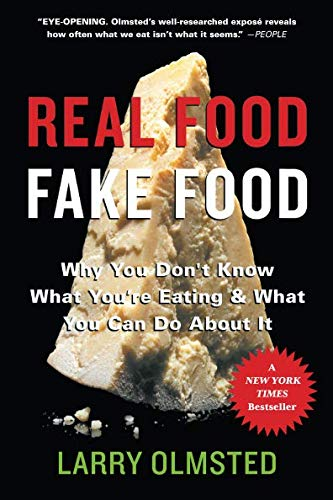 Real Food/Fake Food Why You Don