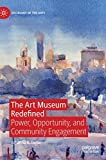 """Johanna Taylor, """"The Art Museum Redefined: Power, Opportunity, and Community Engagement"""" (Palgrave, 2019)"""