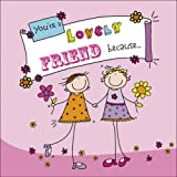 You're a Lovely Friend Because . . .