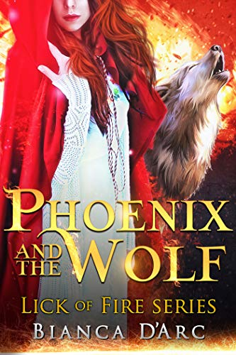 Phoenix and the Wolf: Tales of the Were (Lick of Fire Book 2)