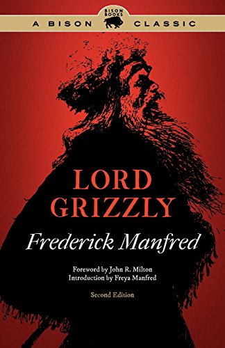 Lord Grizzly  Second Edition  Buckskin Man Tales