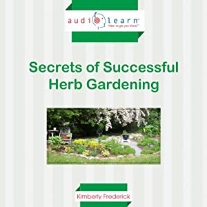 Secrets of Successful Herb Gardening Audiobook