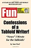 Confessions of a Tabloid Writer!, Sam Post, 1438256574