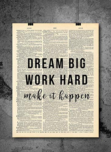 Dream Big Work Hard Quote Dictionary Art Print - Vintage Dictionary Print 8x10 inch Home Vintage Art Wall Art for Home Decor Wall Decorations For Living Room Bedroom Office Ready-to-Frame (Best Gifts For Business Owners)