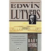 Edwin Lutyens by His Daughter