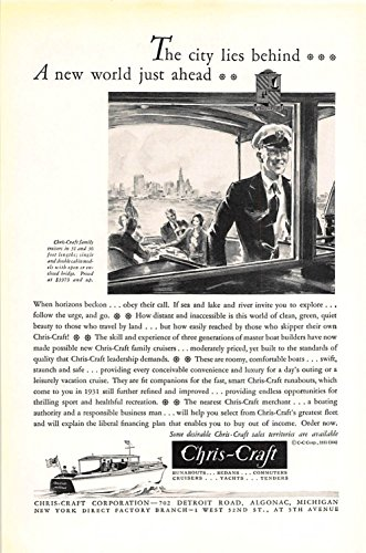 Print Ad 1931 Chris-Craft The city lies behind A new world just ahead