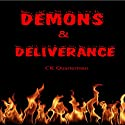 Demons & Deliverance Audiobook by CK Quarterman Narrated by Lynn Benson