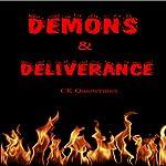 Demons & Deliverance | CK Quarterman