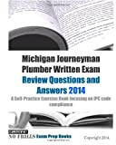 Michigan Journeyman Plumber Written Exam Review Questions and Answers 2014, ExamREVIEW, 1495340031
