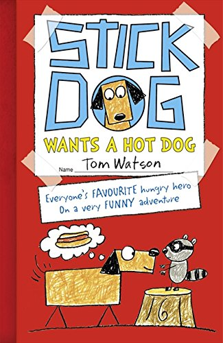 Download Stick Dog Wants a Hot Dog ebook