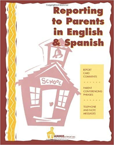 Book Reporting to Parents in English and Spanish: A time saving tool for school teachers in English and Spanish. by Thuro, Barbara (2009)