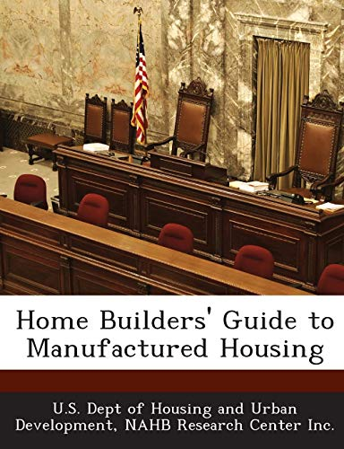 Home Builders' Guide to Manufactured Housing