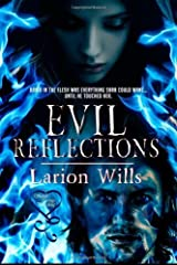 Evil Reflections by Wills, Larion (2012) Paperback Paperback