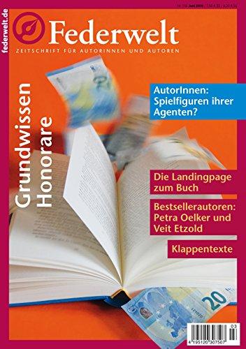Federwelt 118, 03-2016: Zeitschrift für Autorinnen und Autoren (German Edition)