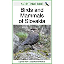 Nature Travel Guide: Birds and Mammals of Slovakia