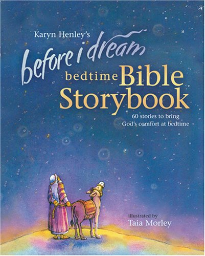 Before I Dream Bedtime Bible Storybook w/CD (Karyn Henley Playsongs) - Time Bible Storybook