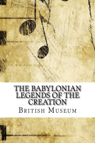 Download The Babylonian Legends of the Creation pdf