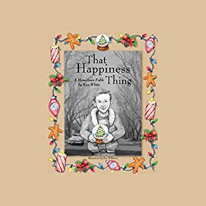 That Happiness Thing Audiobook
