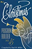 Christmas Program Builder, Paul M. Miller, 0834193787