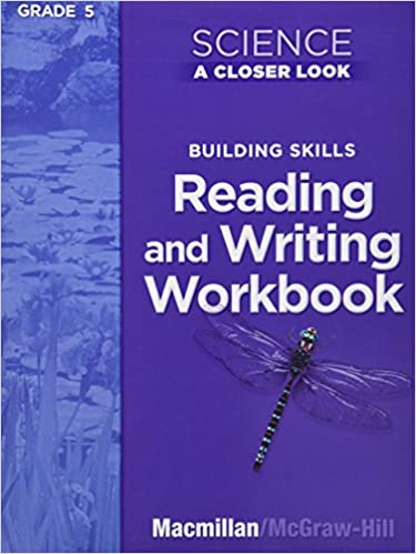 Science a closer look grade 5 reading and writing in science science a closer look grade 5 reading and writing in science workbook mcgraw hill education 9780022840754 books amazon fandeluxe Images