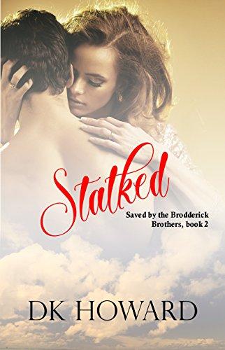 Stalked (Brodderick Brothers Book 2)