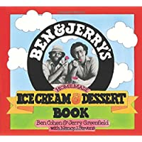 Ben and Jerry's Homemade Ice Cream and Dessert Book