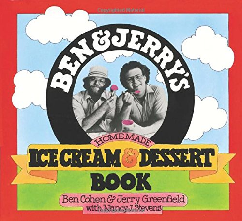 Ben & Jerry's Homemade Ice Cream & Dessert Book (Best Ice Cream Maker Recipes)