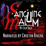 Sanguine Malum   Lila Vale