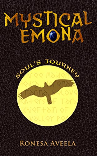 Mystical Emona: Soul's Journey (Volume 3)