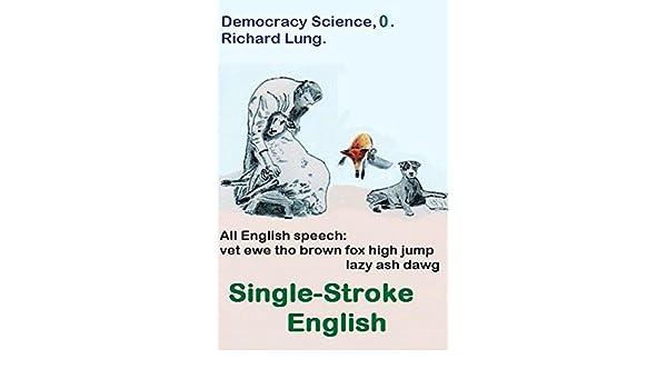 Single-stroke English: Long edition  (Democracy Science Book