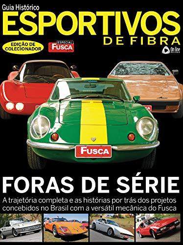 Fusca & Cia Especial Ed 03 : Esportivos de Fibra (Portuguese Edition)