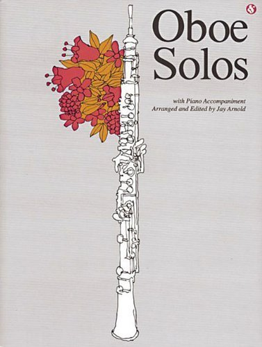 Oboe Solos: Everybody's Favorite Series, Volume 99 by Music Sales Corporation, Arnold, Jay (1958) ()